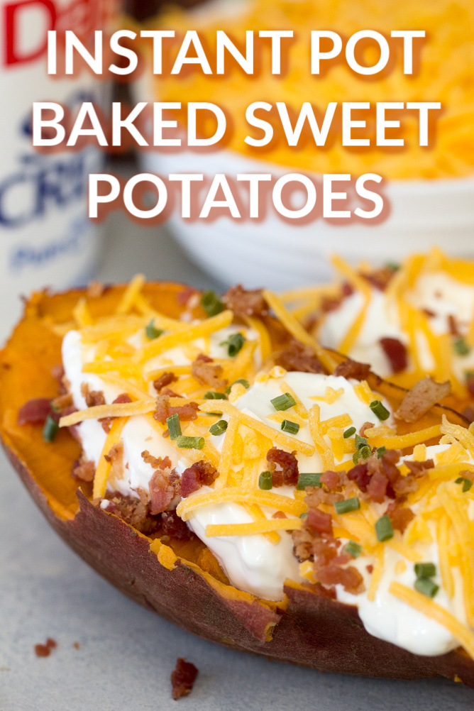 Instant Pot Baked Sweet Potatoes loaded with toppings