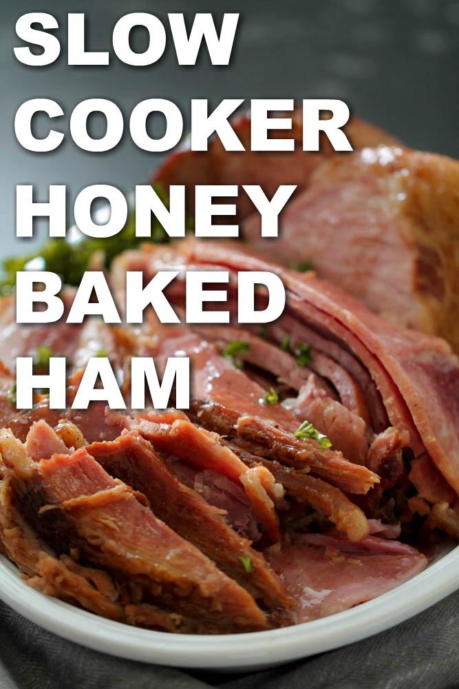 Slow Cooker Honey Baked Ham Six Sisters Stuff