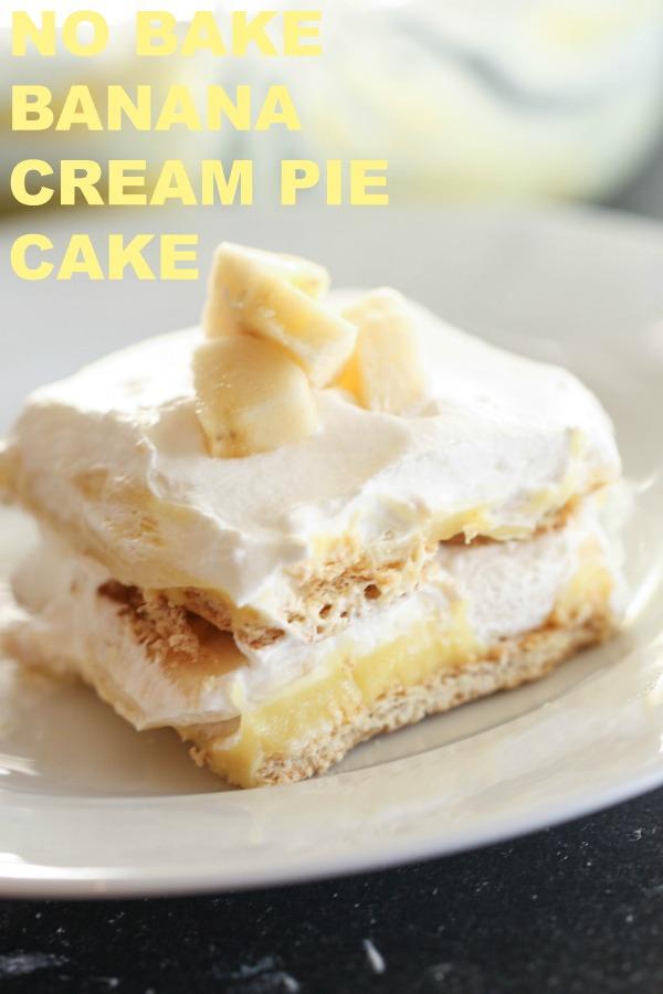 No Bake Banana Cream Pie Cake