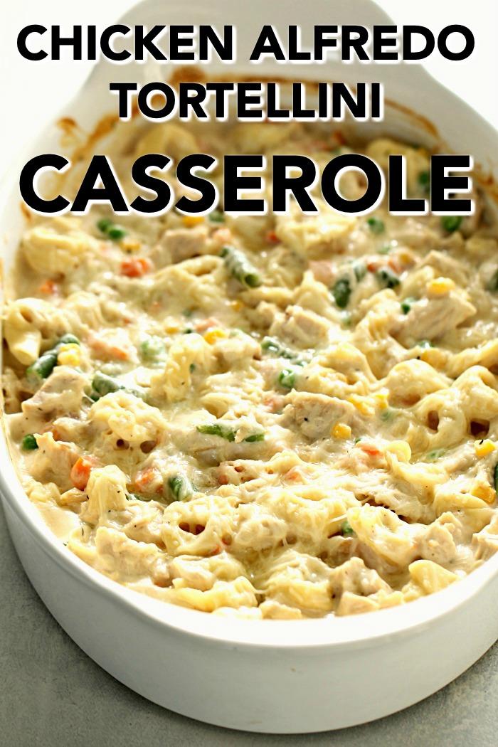 Chicken Alfredo Tortellini Casserole in a white casserole dish