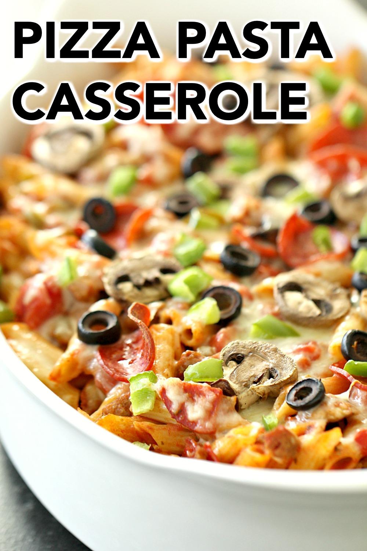 Pizza Pasta Casserole in a white casserole dish