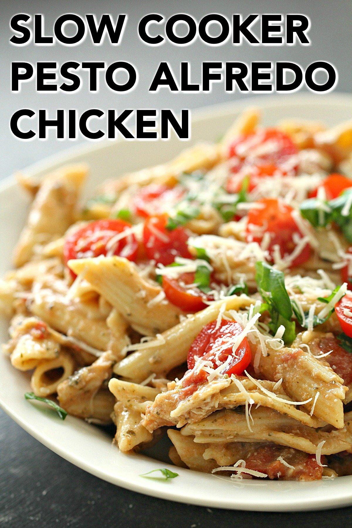 Slow Cooker Alfredo Pesto Chicken and Pasta