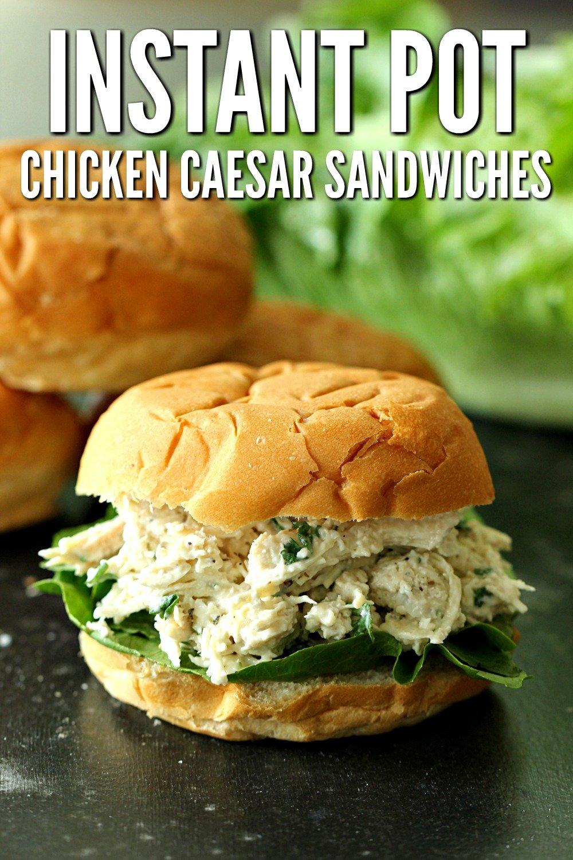 Instant Pot Chicken Caesar Sandwich on a black counter top
