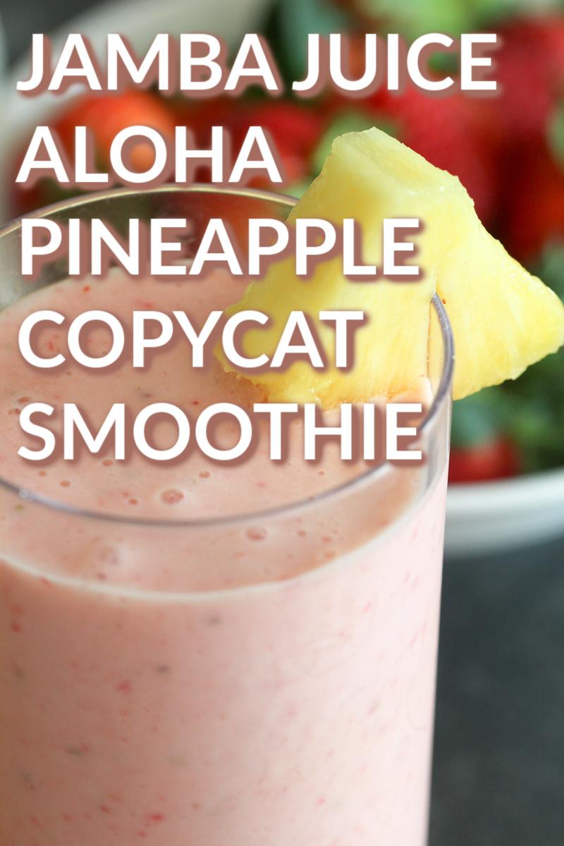 Jamba Juice Aloha Pineapple Copycat Smoothie