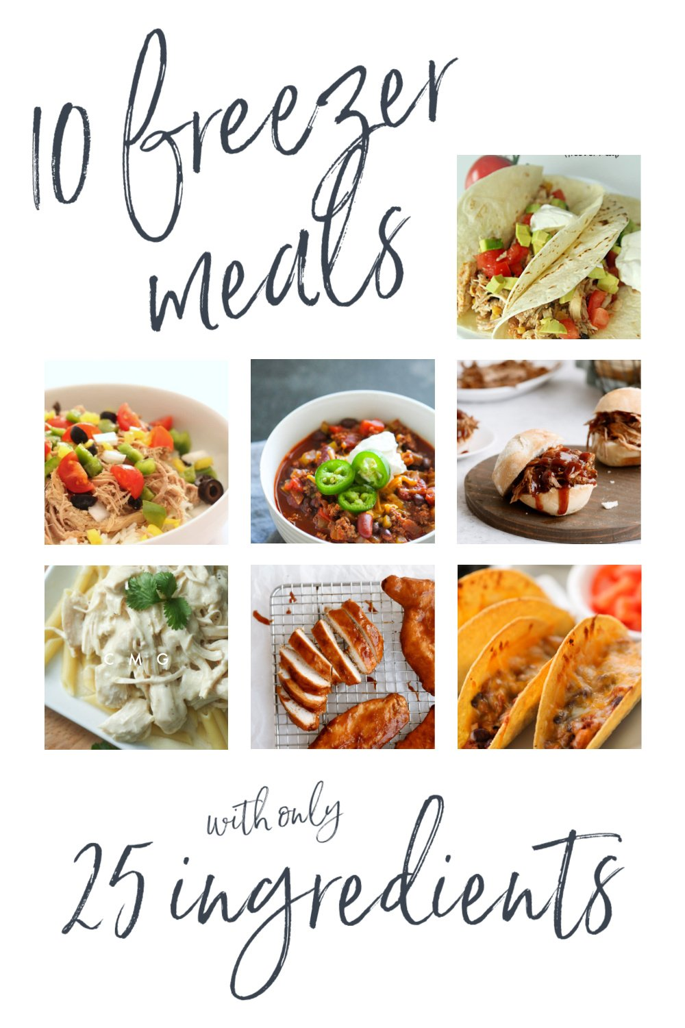 10 Simple Freezer Meals with only 25 Ingredients