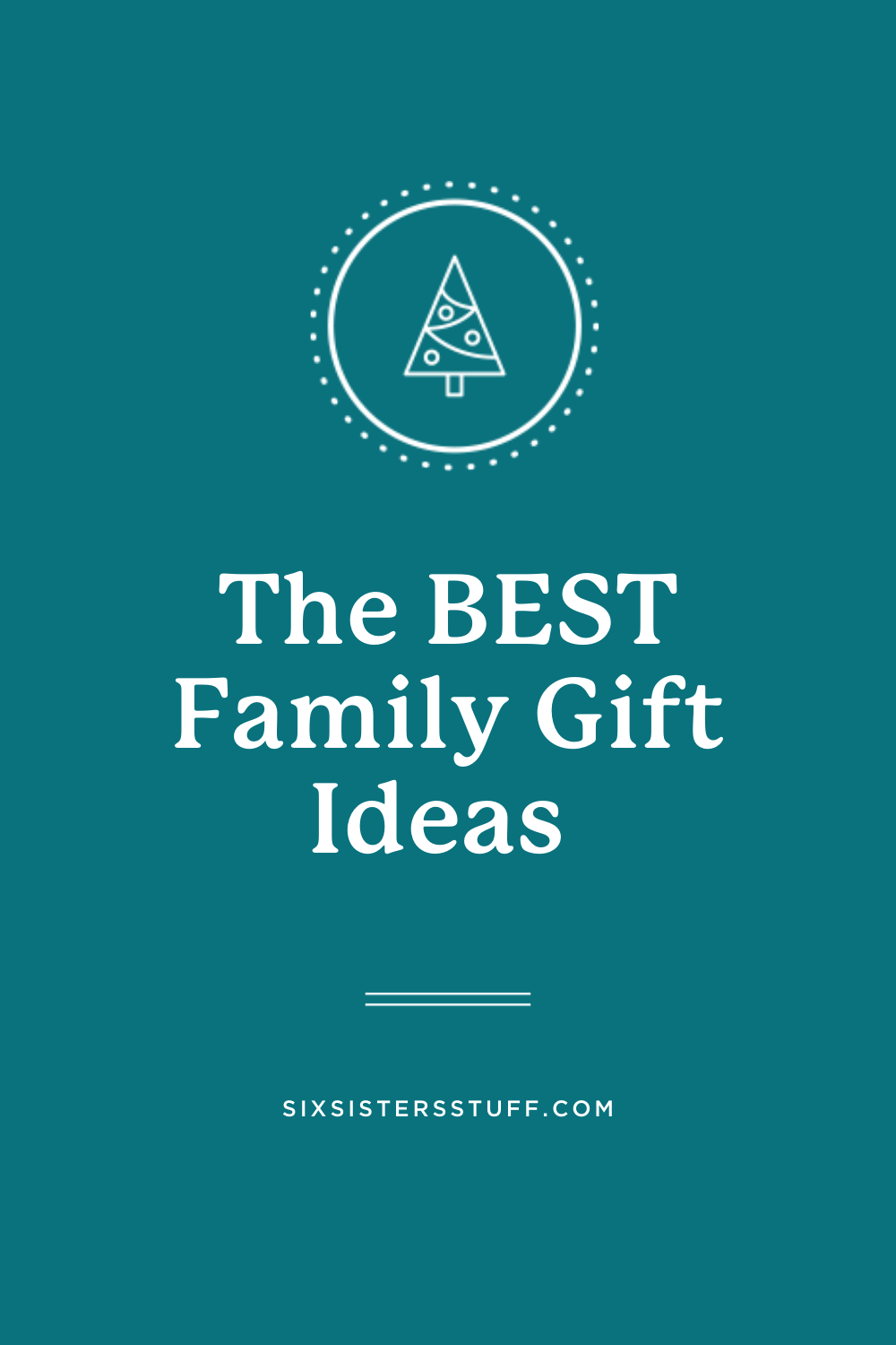 The BEST Family Gift Ideas