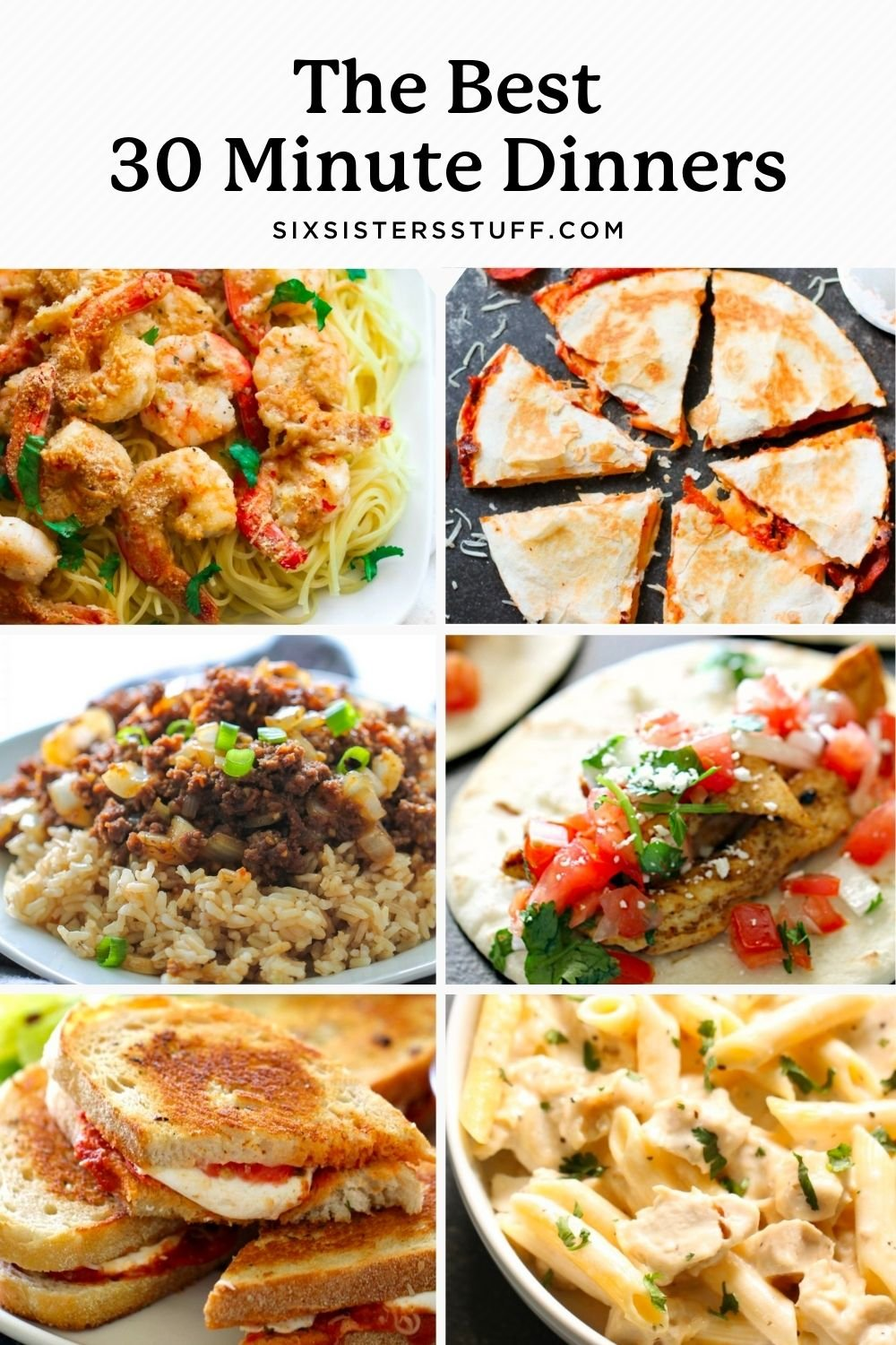 25 of the Best 30 Minute Family Dinner Recipes