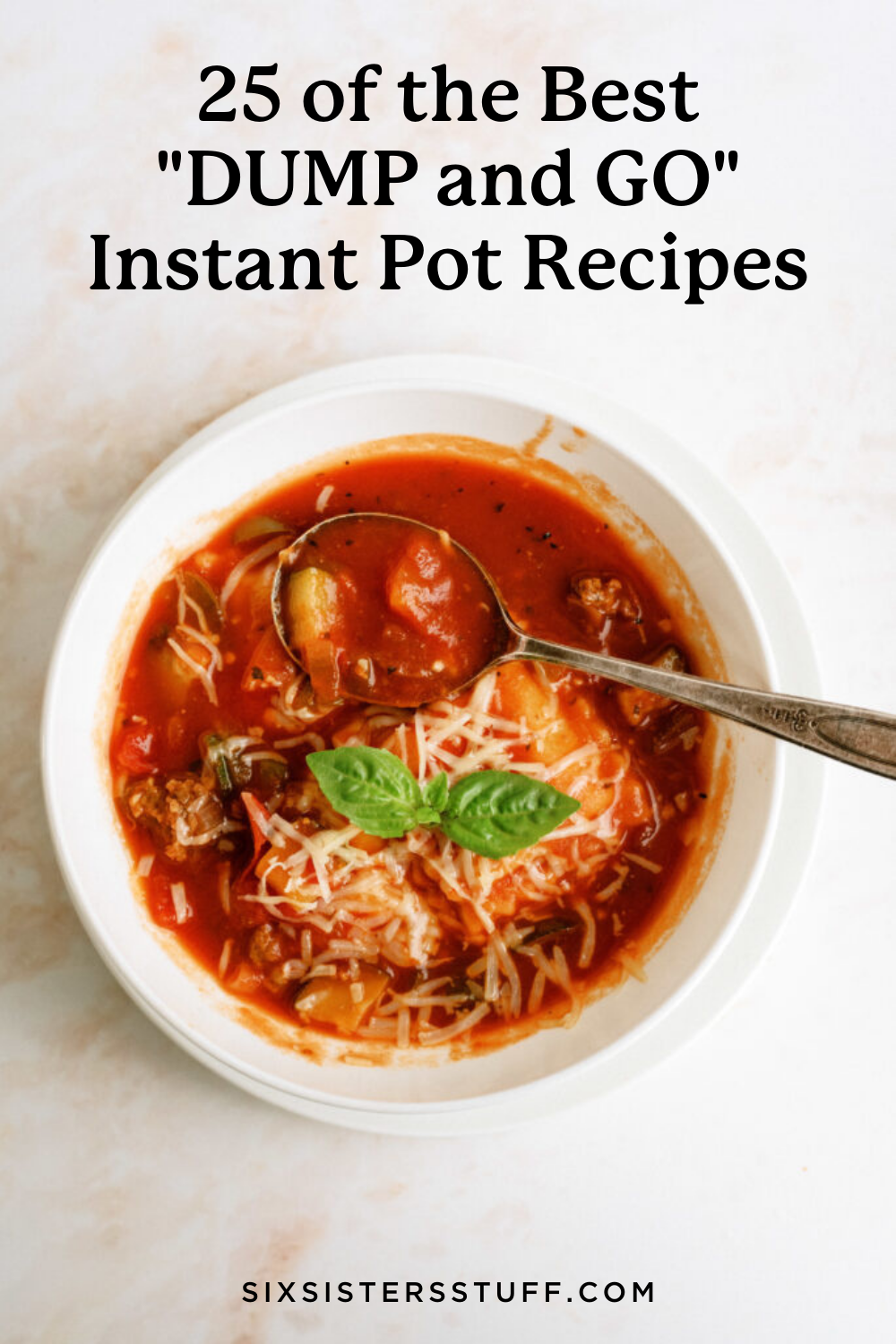 25 of the Best Dump and Go Instant Pot Recipes