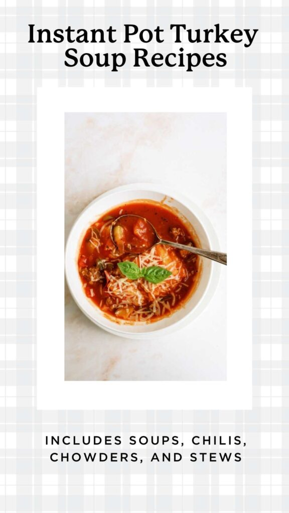 bowl of instant pot soup made with turkey